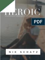 Heroic Manhood by Nik Schatz