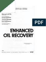 Latil, M. - Enhanced Oil Recovery