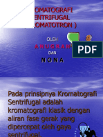 KROMATOGRAFI SENTRIFUGAL                       ( KROMATOTRON )