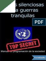 Armas Silenciosas Para Guerras Tranquilas - Anonimo