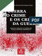 A Guerra Ao Crime e Os Crimes Da Guerra - (2017) - Rosivaldo Toscano Junior