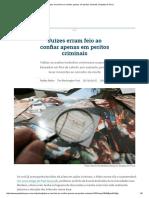 Juízes Erram Feio Ao Confiar Apenas Em Peritos Criminais _ Gazeta Do Povo