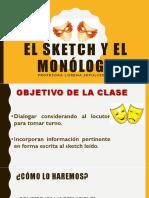 El Sketch y El Monólogo