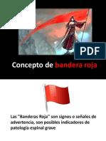 Concepto de Bandera Roja