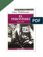 Waldmann Peter - El Peronismo 1943 - 1955