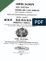 Recopilacion de Leyes de Los Reinos de Indias Mandadas Imprimir y Publicar Por La Magestad Catolica Don Carlos II Tomos 2