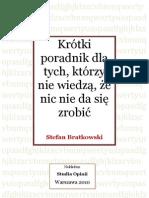 Stefan Bratkowski - Krotki poradnik dla tych, którzy nie widzą, że nic się nie da zrobić