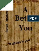 A Better You by Steve Mathew