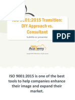 ISO 9001 2015 Transition DIY Approach vs Consultant En