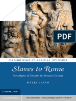 Lavan, Myles - Slaves to Rome. Paradigms of Empire in Roman Culture (Cambridge Classical Studies, 2013, 304pp)_LZ