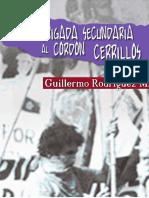 De La Brigada Secundaria Al Cordon Cerrillos