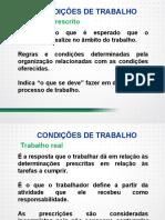 Condições e organização do trabalho trabalho prescrito, ambiente físico, processos de trabalho e relações sócio- profissionais - Parte II.pdf