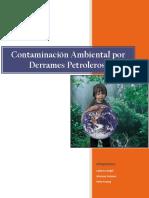 Contaminación Ambiental Por Derrames Petroleros
