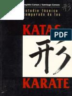 Estudio Tecnico Comparado de Los Katas Del Karate by Hermenegildo Camps