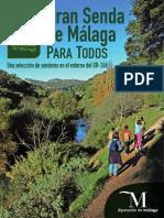 Gran Senda de Malaga Para Todos. Una Seleccion de Senderos en El Entorno Del Gr 249