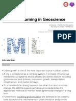 Machine Learning in Geoscience