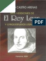 Tres Versiones de El Rey Lear y Otros Estudios Literarios