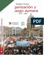 Ticona, E. 2000 Organización y Liderazgo Aymara. La Experiencia Indígena en La Política Boliviana
