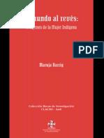 Barrig, M. 2005 El Mundo Al Reves. Imagenes de La Mujer Indigena