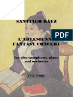 Santiago Báez - L'Arlesienne Fantasy Concert, For Alto Sax, Piano and Orchestra - Full Score