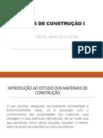 Aula 2 - Introdução Aos Materiais de Construção e Normalização