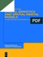 Martin Thiering Spatial Semiotics and Spatial Mental Models