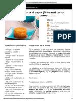 Anna Olson Pastel de Zanahoria Al Vapor (Steamed Carrot Cake)
