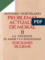 Hortelano, Antonio - Problemas Actuales de Moral 02