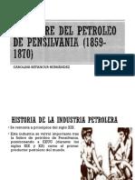 Unidad 5 Fiebre Del Petroleo en Pensilvanisa (1859-1870) - Carolina Betancur