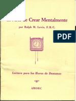 Lewis Ralph - El Arte De Crear Mentalmente.pdf