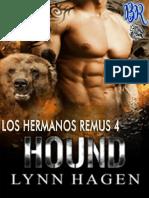 4 Hound Hermanos Remus