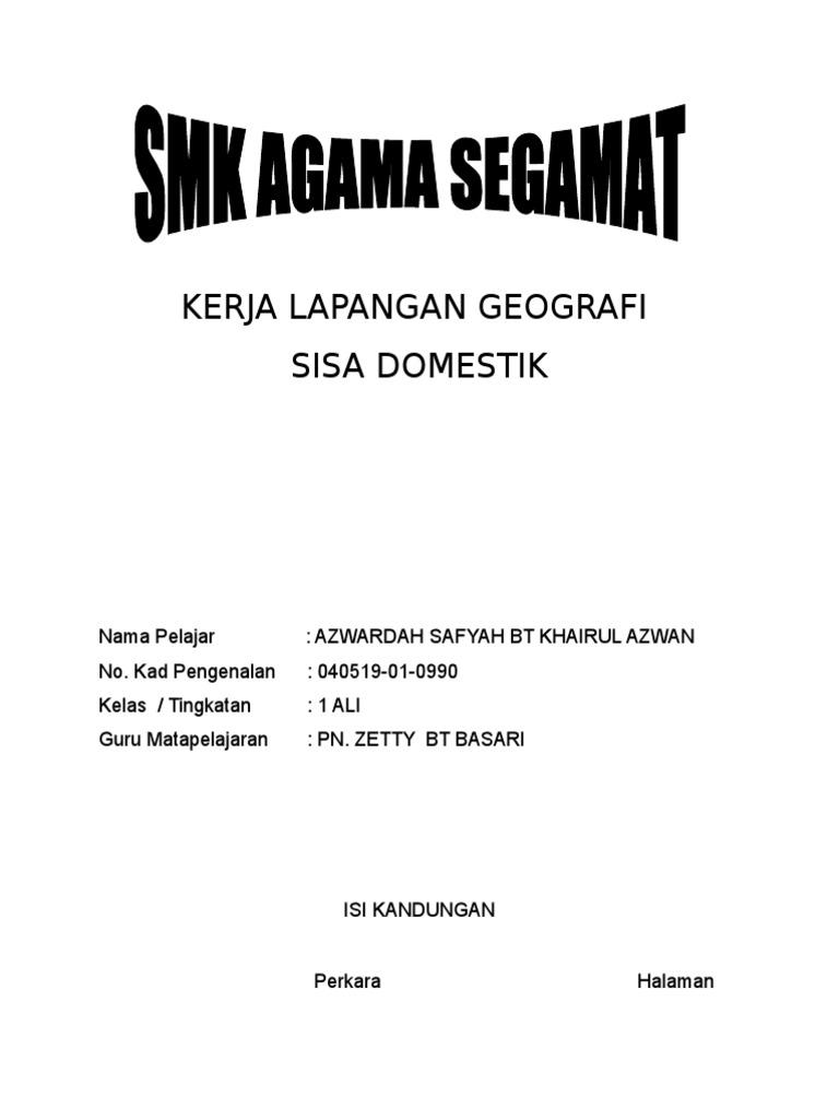 Kerja Lapangan Geografi Bahan Domestik