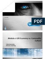 Gift Economy vs. Commodity Culture