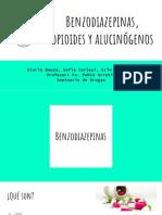 Benzodiacepinas, Opioides y Alucinógenos