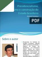 Presidencialismo, Federalismo e Construção Do Estado Brasileiro