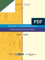 IBGE Indicadores Culturais 2007 2010