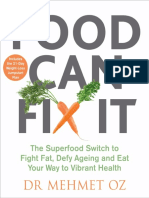 Dr. Mehmet Oz - Food Can Fix It