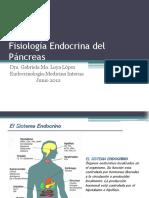 Fisiología Endócrina Del Páncreas. Dra. Gabriela Loya