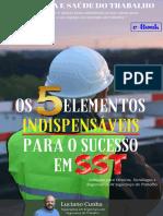 [E-book] - Os 5 Elementos Indispensáveis Para o Sucesso Em Sst