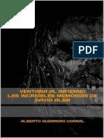 Alberto Guerrero Corral - Ventana al infierno - Las increibles memorias de David Alba.epub