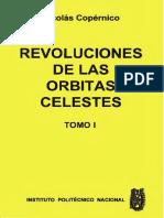 Copernico Nicolas - Revoluciones De Las Orbitas Celestes - Tomo I.pdf