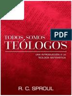 R.C.Sproul-Todos Somos Teologos.pdf