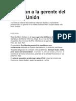 Cambian a La Gerente Del Banco Unión