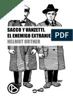 Ortner, Helmut - Sacco y Vanzetti. El Enemigo Extranjero [Anarquismo en PDF]