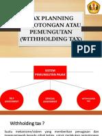 Tax Planning Pemotongan Atau Pemungutan