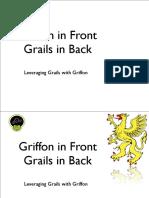 Griffon in Front Grails in Back
