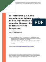 Martin Mangiantini (2013). El Trotskismo y La Lucha Armada Como Debate a Traves de Dos Experiencias La Polemica Moreno o Pereyra y El Deb (..)