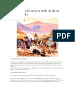 La Historia de Los Incas Se Suele Dividir en Varios Periodos
