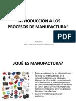 Introducción a Los Procesos de Manufactura