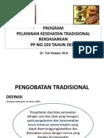Program Pelayanan Kesehatan Tradisional Berdasarkan Pp No103 Tahun 2014 Tarakan